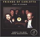 Friends of Carlotta - Live in Studio (LP 83035, 180 gram vinyl) Germany, New & Original Sealed