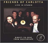 Friends of Carlotta - Live in Studio (LP 83035, 180 gram vinyl) Germany, New & Original Sealed