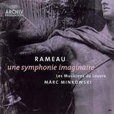 Rameau: Une symphonie imaginaire (Deutsche Grammophon 0028947763200, 180 g.) Germany, Mint