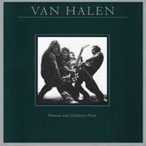 VAN HALEN - WOMEN AND CHILDREN FIRST 1980 (081227954963, 180 gm. RE-ISSUE) WARNER/EU MINT