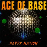 ACE OF BASE - HAPPY NATION 1992/2016 (MIR 100761, Ultimate Edition) GAT, MIRUMIR/EU MINT