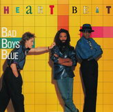 BAD BOYS BLUE – HEARTBEAT 1986/2015 (MIR 100757) MIRUMIR/EU MINT